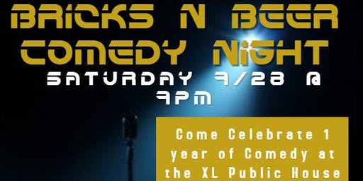 Bricks N Beer Comedy Night 1 Year Anniversary Show