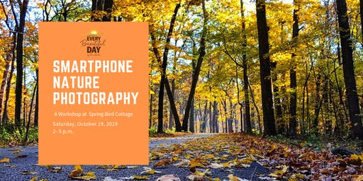 Smartphone Nature Photography Workshop