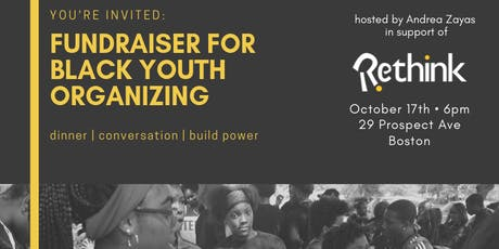 fundraiser for rethink - black youth organizing tickets