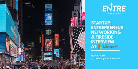Startup, Entrepreneur Networking & Fireside Interview at Microsoft NYC tickets