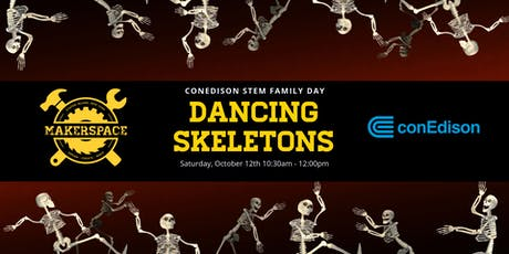 ConEd STEM Family Day: Dancing Skeletons tickets