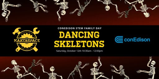 ConEd STEM Family Day: Dancing Skeletons