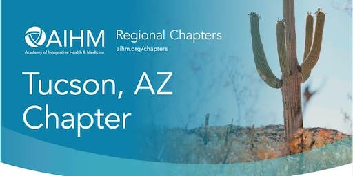 AIHM Tucson, AZ Chapter Meeting