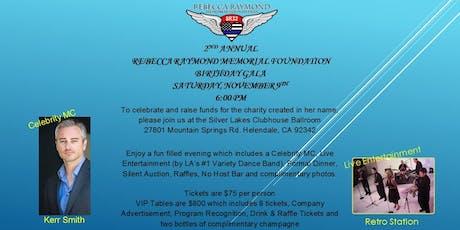 Rebecca Raymond Memorial Foundation, Birthday Gala tickets