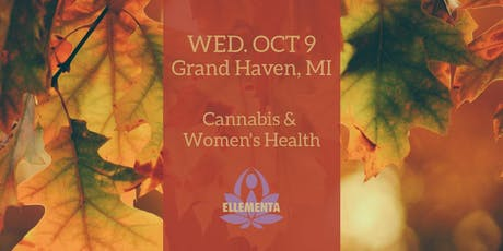 Ellementa West Michigan: Cannabis and CBD for Women's Health tickets
