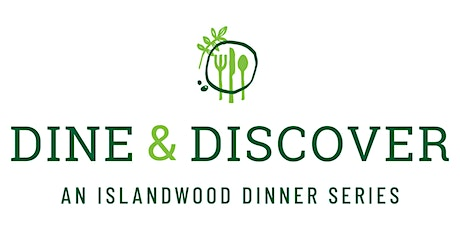 Dine & Discover...An IslandWood Dinner Series | March 29th, 2020 tickets