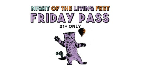 Night of the Living Fest Day Passes tickets