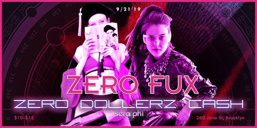 Zero Fux: Featuring Zero Dollerz Cash