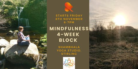 Mindfulness 4-Week Block - Shambhala Yoga, Stirling tickets