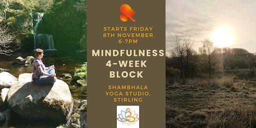 Mindfulness 4-Week Block - Shambhala Yoga, Stirling