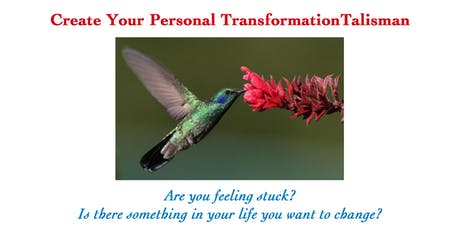 Create Your Personal Transformation Talisman tickets