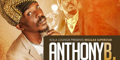 ANTHONY B - KOLA LOUNGE - NOVEMBER 15TH