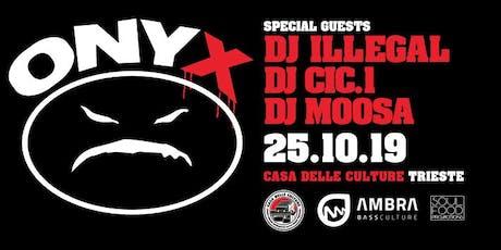 ONYX Live in Trieste biglietti