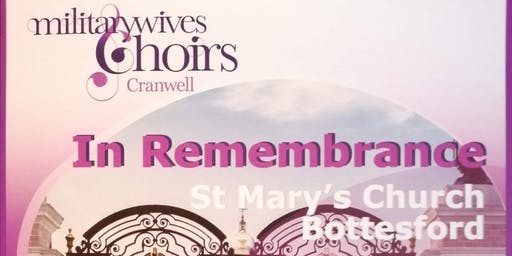 IN REMEMBRANCE MILITARY WIVES CRANWELL