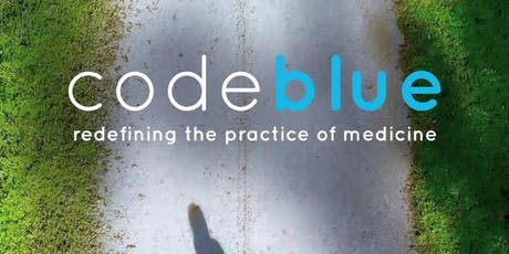 OIVFF Screening of Code Blue - Redefining the Practice of Medicine tickets