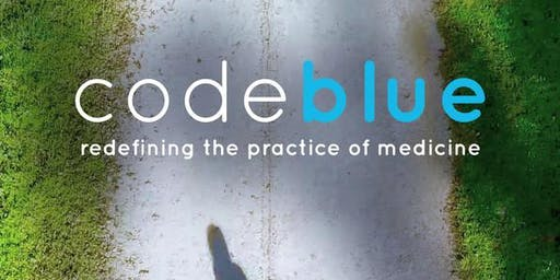 OIVFF Screening of Code Blue - Redefining the Practice of Medicine