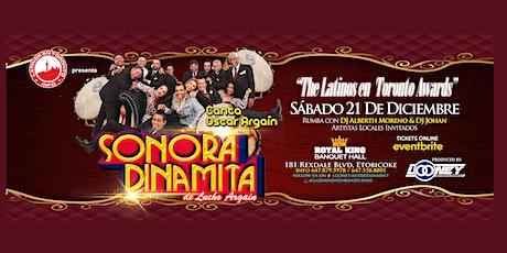 The Latinos En Toronto Awards &  Sonora Dinamita tickets