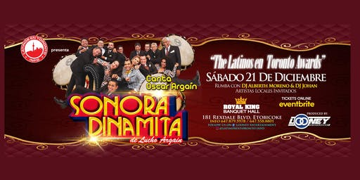 The Latinos En Toronto Awards &  Sonora Dinamita