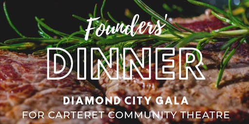 Diamond City Gala Founders' Dinner and Art Benefit