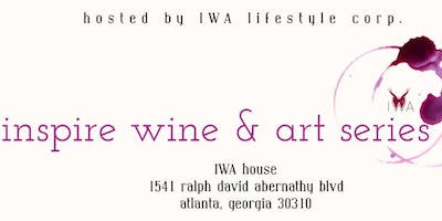 IWA Lifestyle Inspiration Wine & Art Series