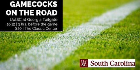 Gamecocks on the Road: South Carolina at Georgia Tailgate tickets