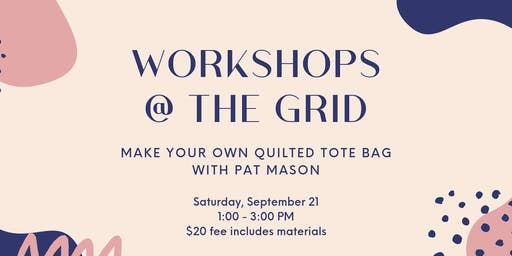 Sewing Workshop: Make Your Own Quilted Tote