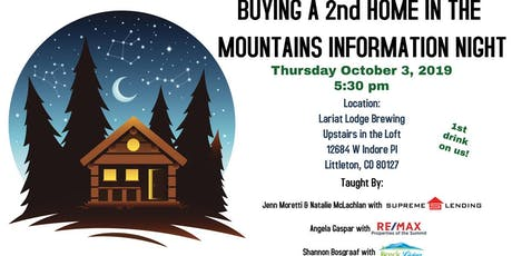 Buying a 2nd Home In the Mountains- Information 101 night tickets