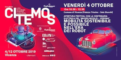 CITEMOS 2019 - Apertura Festival con la Centenaria Elettrica - Mobilità sostenibile e possibile nell'era dei robot biglietti