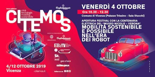 CITEMOS 2019 - Apertura Festival con la Centenaria Elettrica - Mobilità sostenibile e possibile nell'era dei robot