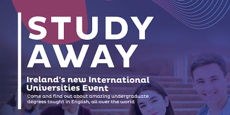 Study Away: Ireland's International Universities E tickets