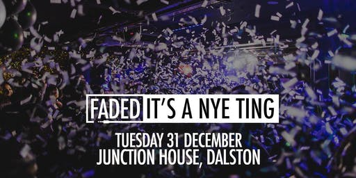 Faded - It's A NYE Ting