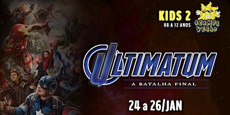Acampaverão KIDS 2 Ultimatum - A batalha final ingressos