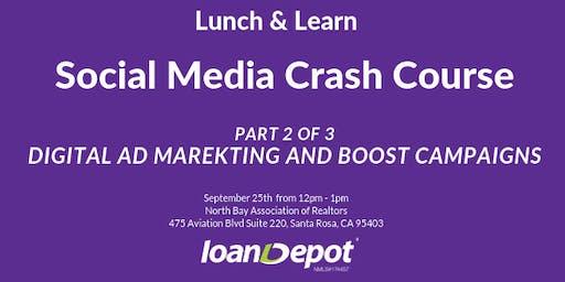 Social Media Crash Course - Digital Ad Marketing & Boosting Campaigns