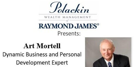 Polackin Wealth Management presents Art Mortell tickets