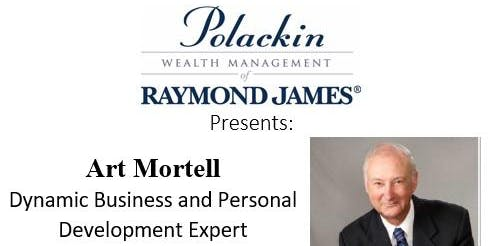 Polackin Wealth Management presents Art Mortell