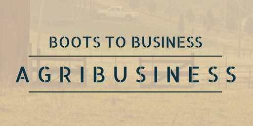 Boots to AgriBusiness
