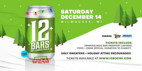 6th Annual - 12 Bars of Christmas Milwaukee tickets