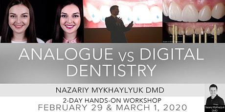 Analogue vs. Digital Dentistry with Dr. Nazariy M. Vision tickets