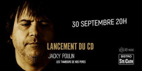 Lancement du CD de Jacky Poulin, chanson francophone billets