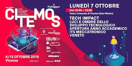 CITEMOS 2019 - Tech impact: Luci e Ombre dello sviluppo tecnologico - Apertura anno accademico ITS Meccatronica biglietti