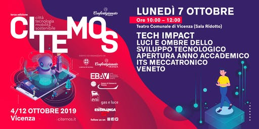 CITEMOS 2019 - Tech impact: Luci e Ombre dello sviluppo tecnologico - Apertura anno accademico ITS Meccatronica