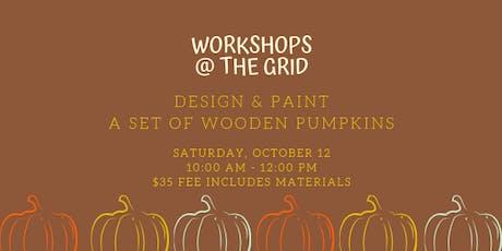 Make your own pumpkin decor! tickets