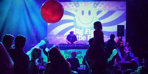 "Big Fish Little Fish ""The Greatest Show"" Family Rave Bath - November 2019"