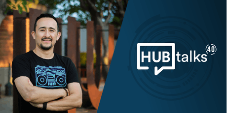 """HUBtalk 4.0 """"El impacto de la industria 4.0 en los recursos humanos"""" tickets"""