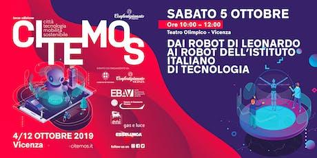 CITEMOS 2019 - Dai robot di Leonardo ai robot dell'Istituto Italiano di Tecnologia biglietti