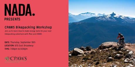 CPAWS Bikepacking Workshop tickets