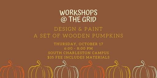Make your own pumpkin decor! **Cancelled**