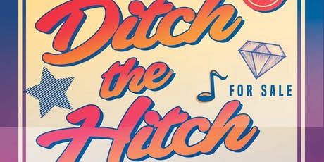Ditch the Hitch tickets