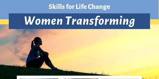"Women Transforming - Week Three: ""Change, Fear, and Risk Taking"""