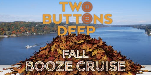 Two Buttons Deep Fall 2019 Booze Cruise